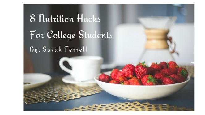 8 Nutrition Hacks