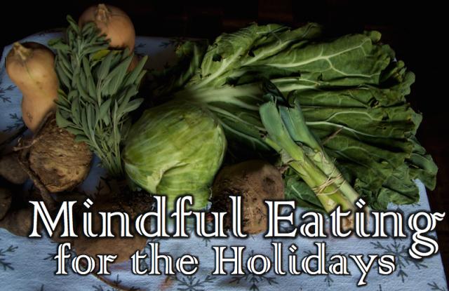Mindful Eating - Holidays